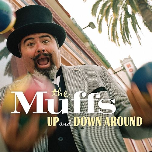 Play & Download Up and Down Around - Single by The Muffs | Napster