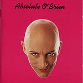 Absolute O'Brien von Richard O'Brien
