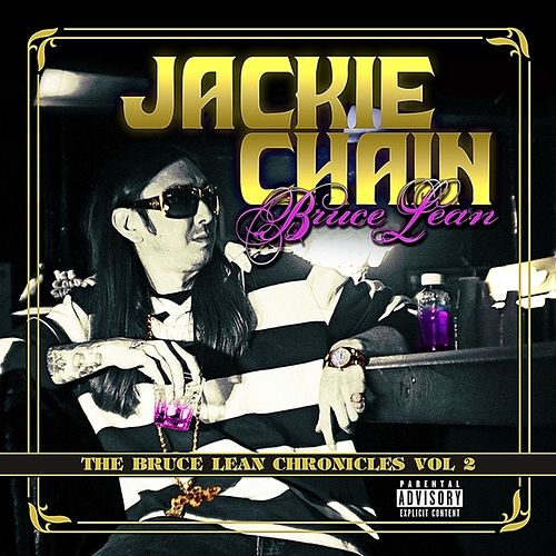 The Bruce Lean Chronicles: Vol 2 by Jackie Chain