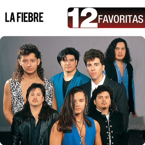 Play & Download 12 Favoritas by La Fiebre | Napster