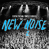 Dim Mak Records New Noise Vol. 2 by Various Artists