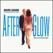 Play & Download Afterglow by Mark Isham | Napster