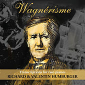 Wagner: Wagnérisme by Richard