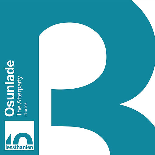 Play & Download The Afterparty by Osunlade | Napster