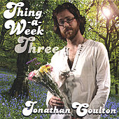 Thing a Week Three by Jonathan Coulton