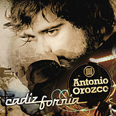 Play & Download Cadizfornia by Antonio Orozco | Napster