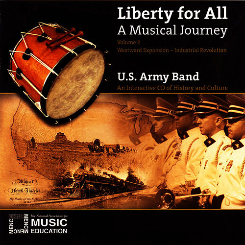 Play & Download Liberty For All Volume 2 by US Army Band | Napster