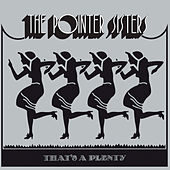 Play & Download That's A Plenty by The Pointer Sisters | Napster