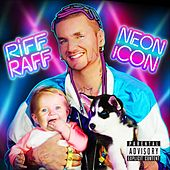 Play & Download Neon Icon by Riff Raff | Napster