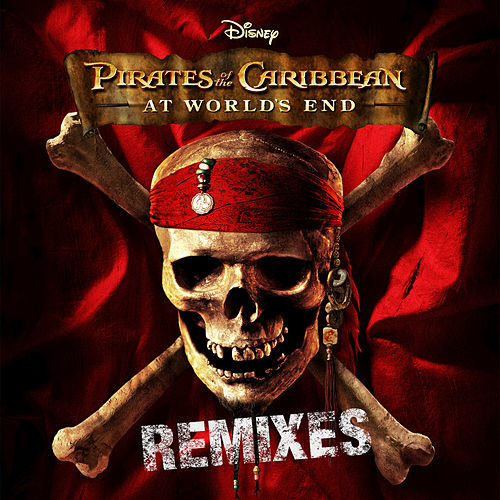 Play & Download Pirates Of The Caribbean: At World's End Remixes by Various Artists | Napster