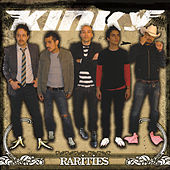 Play & Download Rarities by Kinky | Napster