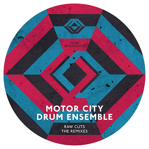 Play & Download Raw Cuts Remixes by Motor City Drum Ensemble | Napster