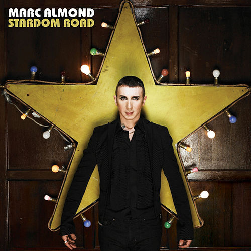 Play & Download Stardom Road by Marc Almond | Napster