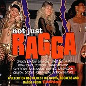 Not Just Ragga by Various Artists