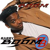 Play & Download The Living Boom by Barry Boom | Napster