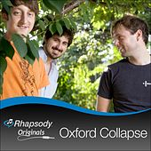Play & Download Rhapsody Original by Oxford Collapse | Napster