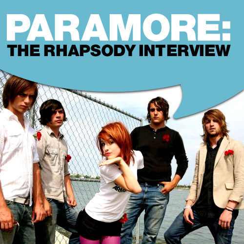 Play & Download Paramore: The Rhapsody Interview by Paramore | Napster