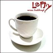Nervous Breakthrough by Lefty