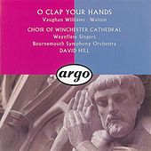 Play & Download Walton/Vaughan Williams: O Clap Your Hands by Various Artists | Napster