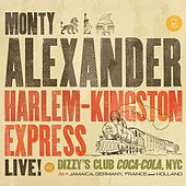 Harlem-Kingston Express (Live at Dizzy's Club Coca-Cola, NYC) by Monty Alexander