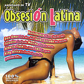Play & Download Obsesión Latina by Various Artists | Napster