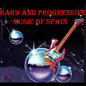 Play & Download Hard and Progressive Music of Spain by Various Artists | Napster