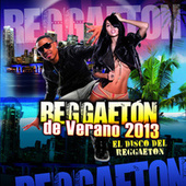 Play & Download Reggaetón de Verano 2013 by Various Artists | Napster