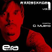 Rxxistance (Vol. 1: Era. Mixed by Oscar Mulero) by Various Artists