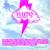Flumo: Unmixed Edition (001) by Various Artists