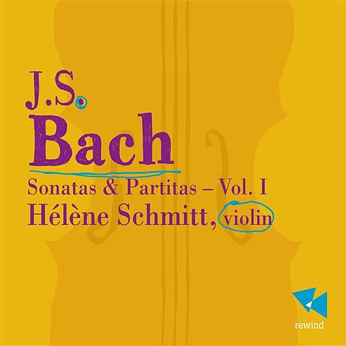 Play & Download Bach: Sonatas and Partitas, Vol. 1 by Hélène Schmitt | Napster