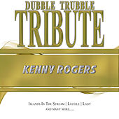 Play & Download A Tribute To - Kenny Rogers by Dubble Trubble | Napster