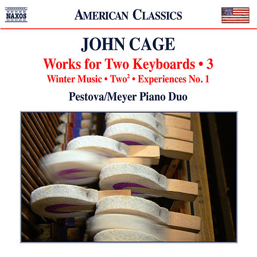 Play & Download Cage: Works for 2 Keyboards, Vol. 3 by Xenia Pestova | Napster