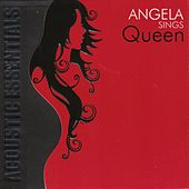 Play & Download Angela Sings Queen by Angela | Napster