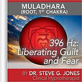Play & Download 396 Hz: Liberating Guilt and Fear (Muladhara) [Root, 1st Chakra] by Dr. Steve G. Jones | Napster