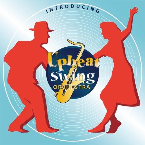 Upbeat Swing Orchestra by Upbeat Swing Orchestra