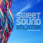 Play & Download Sweet Sound Of Balaton - EP by Various Artists | Napster