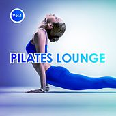Pilates Lounge, Vol. 1 by Various Artists