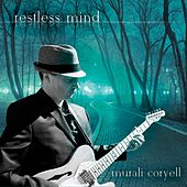 Play & Download Restless Mind by Murali Coryell | Napster