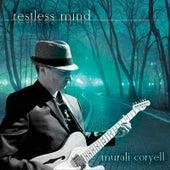 Restless Mind by Murali Coryell