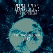 Play & Download Lovers' Eyes (Mohe Pi Ki Najariya) Remixes by Damian Lazarus | Napster
