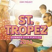 Play & Download St.Tropez Summer Club Playlist 2014 by CDM Project | Napster