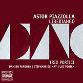 Play & Download Piazzolla: Libertango by Various Artists | Napster