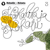 Kohalik Ja Kohatu 3 (Compilation of Estonian Independent Music) by Various Artists
