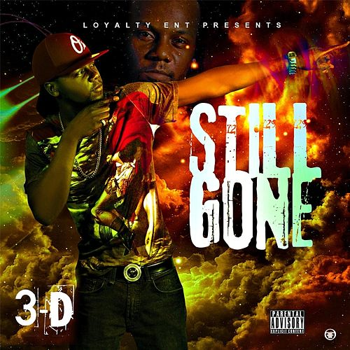 Play & Download Still Gone by 3-D | Napster
