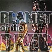 Planet of the Dred by Prince Dred