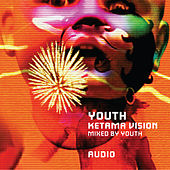 Ketama Vision (Mixed by Youth) by Various Artists