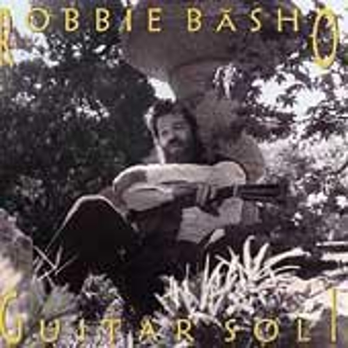 Play & Download Guitar Soli by Robbie Basho | Napster