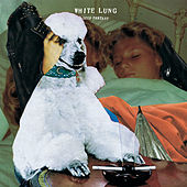 Deep Fantasy by White Lung