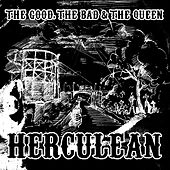 Play & Download Herculean by The Good, The Bad And The Queen | Napster
