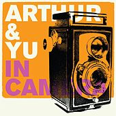 In Camera by Arthur & Yu